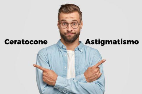 Qual a diferença entre ceratocone e astigmatismo?